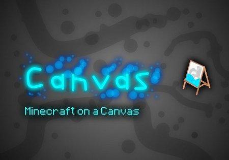 Скачать Canvas [64x] для Minecraft