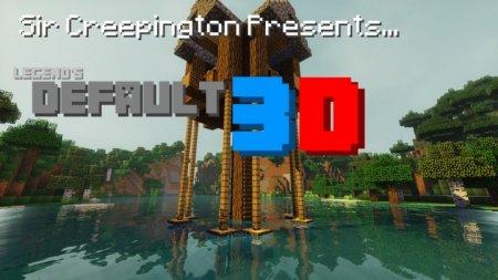 Скачать Legend's Default 3D [16x] для Minecraft