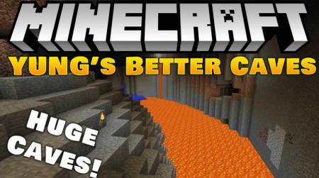 Скачать YUNG's Better Caves для Minecraft 1.16.1
