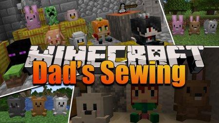 Скачать Dad's Sewing для Minecraft 1.15