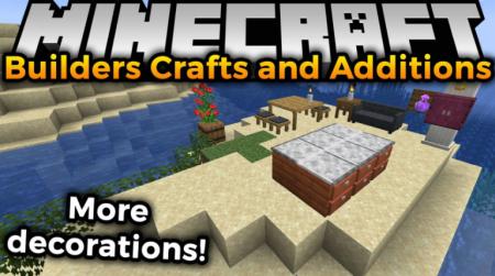 Скачать Builders Crafts & Additions для Minecraft 1.16.2