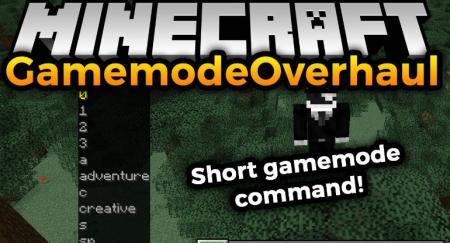 Скачать GamemodeOverhaul для Minecraft 1.16.2