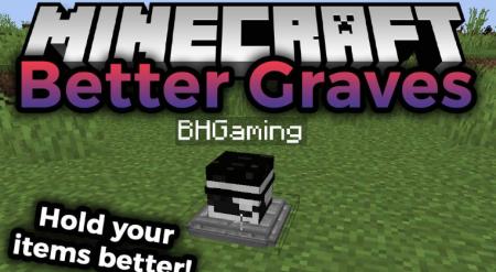 Скачать Better Graves для Minecraft 1.16.2