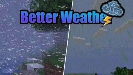 Скачать Better Weather для Minecraft 1.16.1