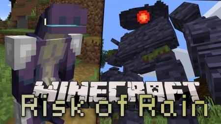Скачать Risk of Rain для Minecraft 1.15.2