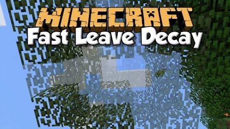 Скачать Quick Leaf Decay для Minecraft 1.16.2