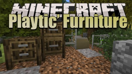 Скачать Playtic' Furniture для Minecraft 1.15
