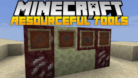 Скачать Resourceful Tools для Minecraft 1.16.3