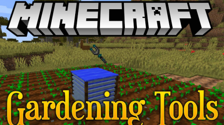 Скачать Gardening Tools для Minecraft 1.16.2