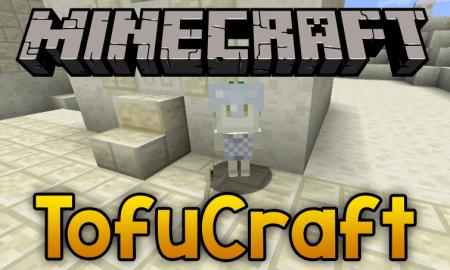 Скачать TofuCraft Reloaded для Minecraft 1.16.3