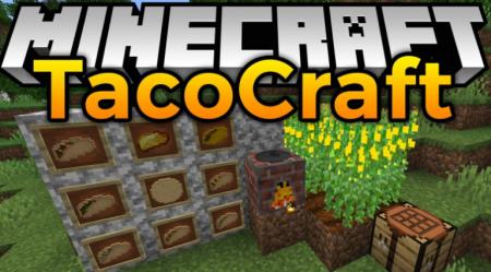 Скачать TacoCraft для Minecraft 1.15