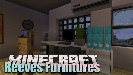 Скачать Reeves Furnitures для Minecraft 1.15