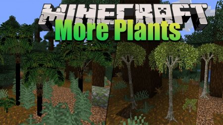 Скачать More Plants для Minecraft 1.15