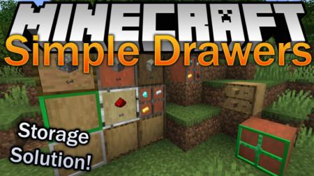 Скачать Simple Drawers для Minecraft 1.16.3