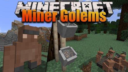 Скачать Miner Golems для Minecraft 1.12