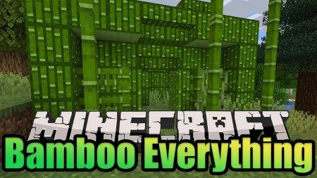 Скачать Bamboo Everything для Minecraft 1.16