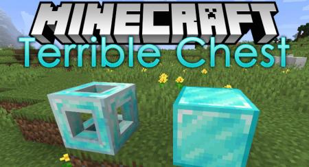 Скачать Terrible Chest для Minecraft 1.12.2