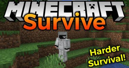 Скачать Survive Mod для Minecraft 1.16.2