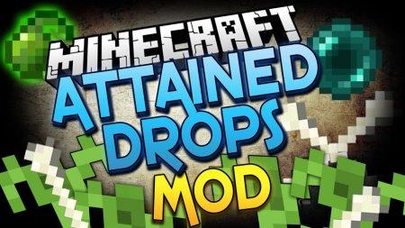 Скачать Attained Drops для Minecraft 1.16
