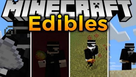 Скачать Edibles для Minecraft 1.16.3