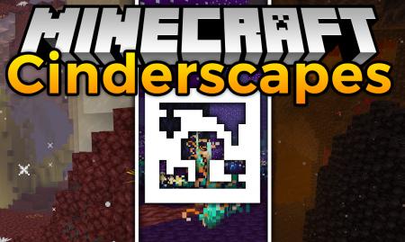 Скачать Cinderscapes для Minecraft 1.16.3