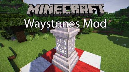Скачать Waystones для Minecraft 1.16.3