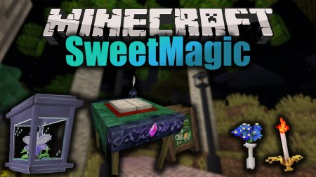 Скачать SweetMagic для Minecraft 1.12