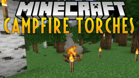 Скачать Campfire Torches для Minecraft 1.16.4