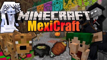 Скачать MexiCraft для Minecraft 1.15