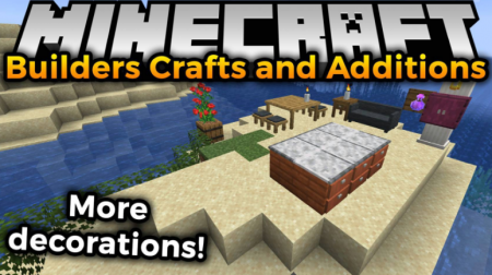 Скачать Builders Crafts & Additions для Minecraft 1.16.4