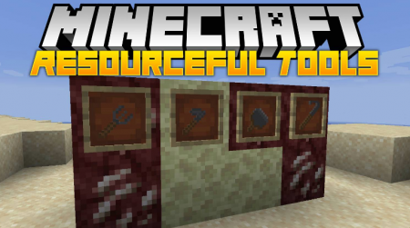Скачать Resourceful Tools для Minecraft 1.16.3