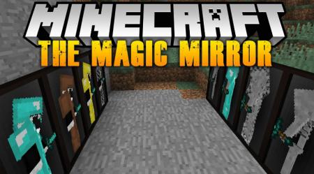 Скачать The Magic Mirror для Minecraft 1.16.4