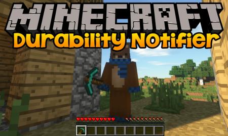 Скачать Durability Notifier для Minecraft 1.16.4