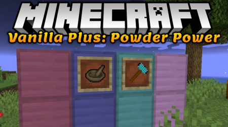 Скачать Vanilla Plus: Powder Power для Minecraft 1.16.4