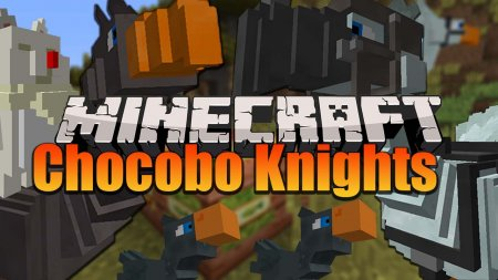Скачать Chocobo Knights для Minecraft 1.15