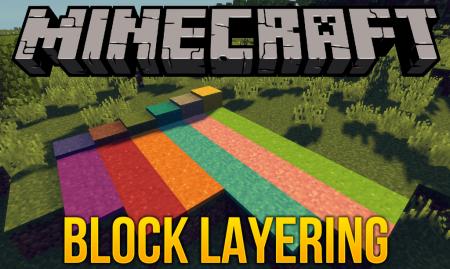 Скачать Block Layering для Minecraft 1.14.4