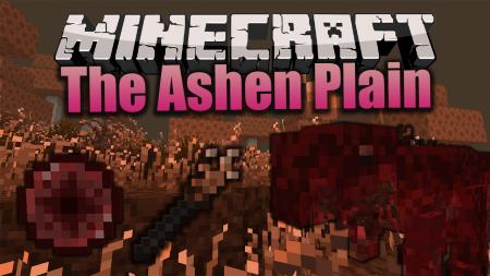 Скачать The Ashen Plain для Minecraft 1.15.1