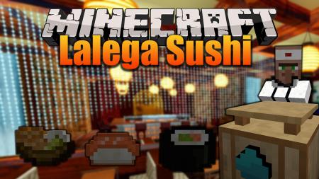 Скачать Lalega Sushi для Minecraft 1.16.4