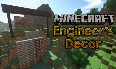 Скачать Engineer's Decor для Minecraft 1.16.3