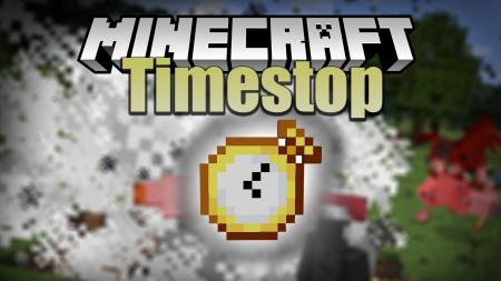 Скачать TimeStop для Minecraft 1.12