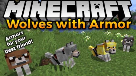 Скачать Wolves With Armor для Minecraft 1.16.4