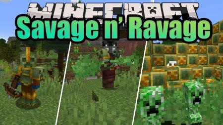 Скачать Savage and Ravage для Minecraft 1.16.4
