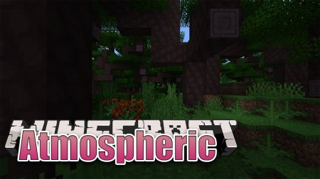 Скачать Atmospheric для Minecraft 1.16.3