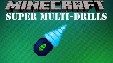 Скачать Super Multi-Drills для Minecraft 1.11.2