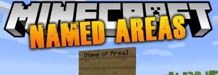 Скачать Named Areas для Minecraft 1.12.2
