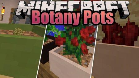 Скачать Botany Pots для Minecraft 1.15.1