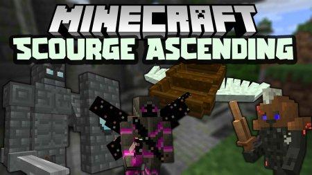 Скачать Scourge Ascending для Minecraft 1.15