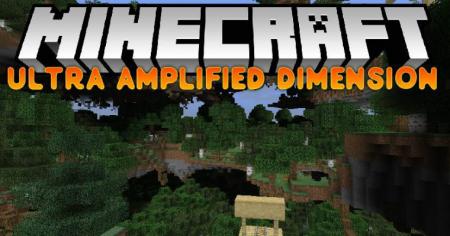Скачать Ultra Amplified Dimension для Minecraft 1.12.2