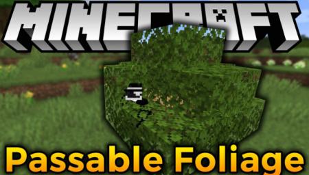 Скачать Passable Foliage для Minecraft 1.16.4