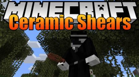 Скачать Ceramic Shears для Minecraft 1.16.5